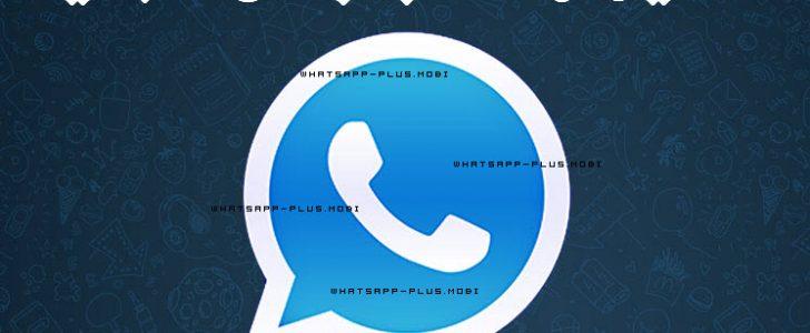 واتس اب بلس الازرق 2017 رابط تحميل واتساب بلس الجديد أربع نسخ WhatsApp Plus التحديث المقابل لنسخة المتجر 2.16.310
