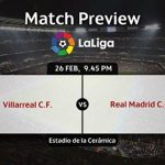 موعد مباراة ريال مدريد وفياريال يوم الأحد 26-2-2017 ضمن الجولة 24 من الليغا الاسبانية