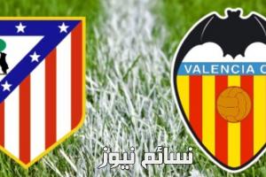 نتيجةمباراة اتلتيكو مدريد وفالنسيا اليوم وملخص لقاء الروخي بلانكوس كورة أمام الخفافيش في الدوري الأسباني