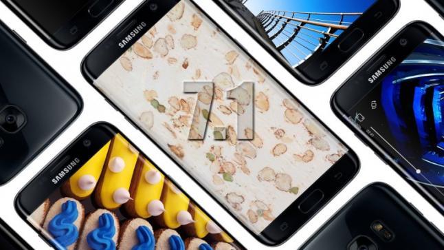 شركة سامسونج تريد ترقية هاتفيّ Galaxy S7 و Galaxy S7 Edge إلى نظام Nougat 7.1 المحسن .